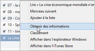 Sélection du fichier dans iTunes, clic droit et choisir Obtenir les informationw